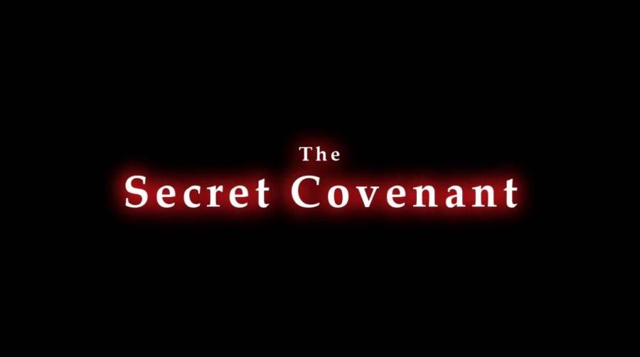 The Secret Covenant…